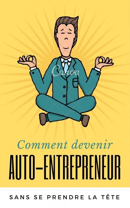 Comment devenir auto-entrepreneur